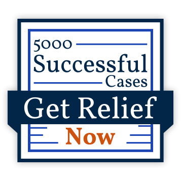 5000 Successful Cases. Get Relief Now!